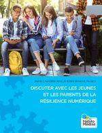 Jeunes Canadiens dans un monde branché, Phase IV : Discuter avec les jeunes et les parents de la résilience numérique