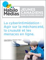 La cyberintimidation : Agir sur la méchanceté, la cruauté et les menaces en ligne