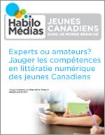 Experts ou amateurs? Jauger les compétences en littératie numérique des jeunes Canadiens