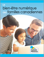 Le bien-être numérique des familles canadiennes