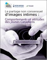 Le partage non consensuel de sextos : Comportements et attitudes des jeunes Canadiens